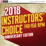 2018 Instructors Choice 140-150 Bpm (140-150 BPM, 59 мин, Август 2018)