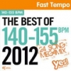 The Best of 140-155 BPM 2012