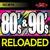80s & 90s Reloaded