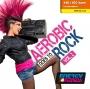 Aerobic Goes To Rock Vol 2 (140-160 BPM, 61 мин, Ноябрь 2018)