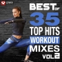 Best Of 35 Top Hits Workout Mixes Vol 2 (126-160 BPM, 138 мин, Август 2018)