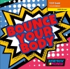 Bounce Your Body
