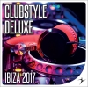 Clubstyle Deluxe - Ibiza Edition 2017