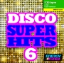 Disco Super Hits 6 (130 BPM, 61 мин, Апрель 2018)