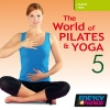 The World of Pilates & Yoga 5