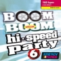 Boom Boom Hi-Speed Party 6 (160 BPM, Март 2015)