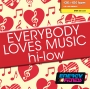 Everybody Loves Music Hi-Low (136-150 BPM, 64 мин, май 2019)