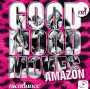 Goodmoodmoves Amazon (132-138 BPM, 69 мин, Сентябрь 2018)