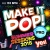 Make It Pop PRO Summer Sessions 2018