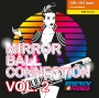 Mirror Ball Connection Vol. 2 (136-150 BPM, 60 мин, февраль 2019)