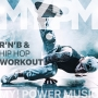 My Power Music Rnb Hip Hop Workout (105 BPM, 63 мин, февраль 2019)
