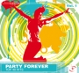 Party Forever - Top 40 Hits (130-140 BPM, 69 мин, Октябрь 2018)