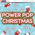 Power Pop Christmas
