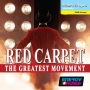 Red Carpet - The Greatest Movement (128-132 BPM, 66 мин, Декабрь 2018)