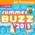 Summer Buzz 2015
