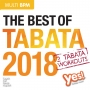 The Best of Tabata 2018 (145-180 BPM, 74 мин, январь 2019)