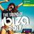The Sound of Ibiza 2017