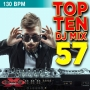 Top 10 Dj Mix 57 (130 BPM, 59 мин, февраль 2019)