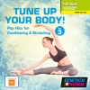 Tune Up Your Body Vol 3