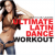 Ultimate Latin Dance Workout