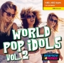 World Pop Idols Vol 2 (140-160 BPM, 64 мин, май 2019)