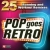 Pop Goes Retro 25 Running And Workout Remixes