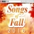 Songs Of Fall 2016