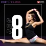 Pop Pilates Pop 8 (MULTI BPM, Август 2017)