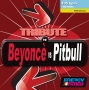 Tribute to Beyonce vs Pitbull (135 BPM, Август 2017)