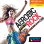 Aerobic Goes To Rock (140-160 BPM, Сентябрь 2017)