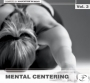 MENTAL CENTERING Vol. 3 ( BPM, Апрель 2015)