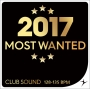 2017 Most Wanted Club Sound (128-135 BPM, Март 2018)