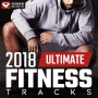 2018 Ultimate Fitness Tracks (84-160 BPM, 155 мин, Июнь 2018)