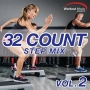 32 Count Step Mix Vol 2 (132 BPM, Январь 2017)