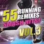 55 Smash Hits! - Running Remixes Vol. 3 (Various BPM, Декабрь 2016)