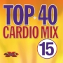 Top 40 Cardio Mix 15 (140-155 BPM, Январь 2017)