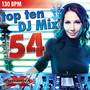 Top 10 DJ Mix 54 (BPM 130, Март 2014)