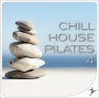 Chill House Pilates 4 (120 BPM, Март 2018)