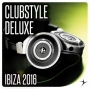 Clubstyle Deluxe - Ibiza Edition 2016 (129-135 BPM, Март 2018)