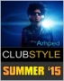 ClubStyle - Summer Amped (140-150 BPM, Август 2015)