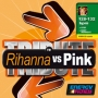 Tribute to Rihanna vs Pink (128-132 BPM, Апрель 2015)