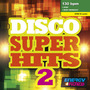 Disco Super Hits 2 (BPM: 130-140, Июль 2013)