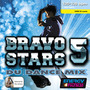 Bravo Stars 5 D.U. Dance Mix (BPM 135, Февраль 2014)
