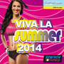 Viva La Summer 2014 (130-145 BPM, October 2014)