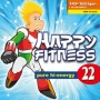 Happy Fitness 22 (140-160 BPM, Декабрь 2016)