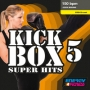 Kick Box Super Hits 5 (150 BPM, Декабрь 2016)