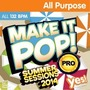 Make It Pop PRO Summer 2014 (132 BPM, October 2014)