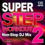 Super Step Workout 2 (135 BPM, Март 2018)