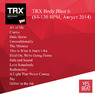 TRX Body Blast 6 (84-130 BPM, Август 2014)