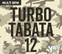 Turbo Tabata 12 (MULTI BPM, Март 2018)